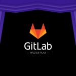 GitLab Master Plan | GitLab